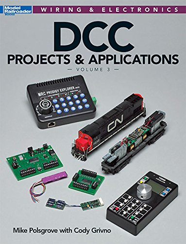 DCC Projects & Applications (Wiring & Electronics) par Mike Polsgrove