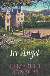 Ice Angel by Elizabeth Hanbury (2009-06-30)