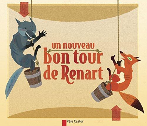 Un nouveau bon tour de Renart par Robert Giraud