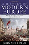 A History of Modern Europe: Volume 1...