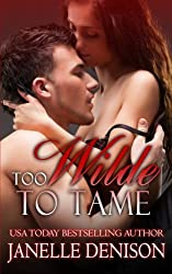 Too Wilde To Tame (Wilde Series) by Janelle Denison (2014-06-27)