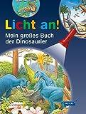 Mein großes Buch der Dinosaurier: Licht an!