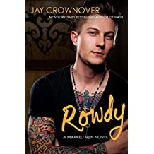 Rowdy: A Marked Men Novel by Jay Crownover (2014-10-21)