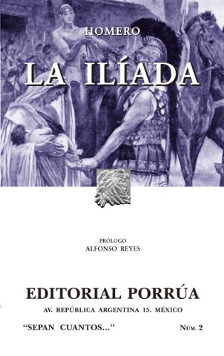 La Ilíada (Colección Sepan Cuantos: 002) por Homero