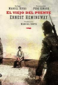 El Viejo Del Puente par  Ernest Hemingway