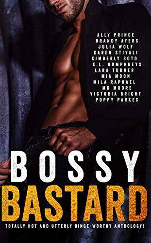 Bossy Bastard: Anthology (English Edition)