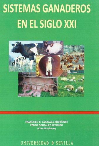 Sistemas ganaderos en el siglo XXI (Manuales Universitarios)