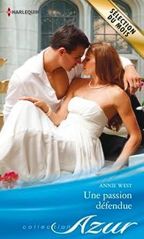 Une passion défendue (Azur) par [West, Annie]