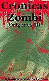 Image de Crónicas Zombi: Orígenes III