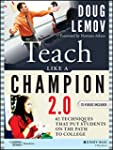 Teach Like a Champion 2.0: 62 Techniq...
