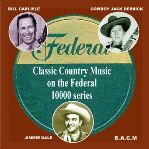 federal-label-classic-country-music-on-the-10000-series-by-federal-label-2012-05-04
