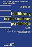 Einführung in die Emotionspsychologie. Band 2: Evolutionspsychologische Emotionstheorie