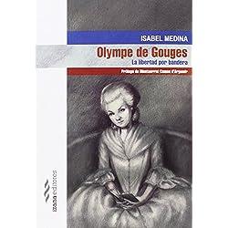 Olympe de Gouges: La libertad por bandera (narrativa)