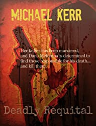 Deadly Requital (English Edition)