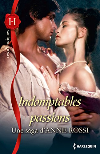 Indomptables passions