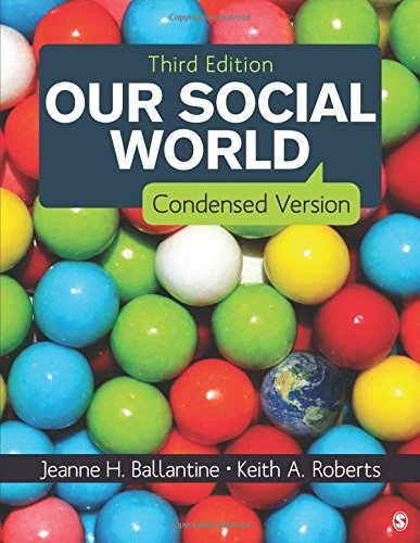 Our Social World: Condensed Version by Jeanne H. Ballantine (2014-01-03)