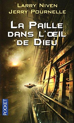 PAILLE DANS L OEIL DE DIEU par LARRY NIVEN, JERRY POURNELLE