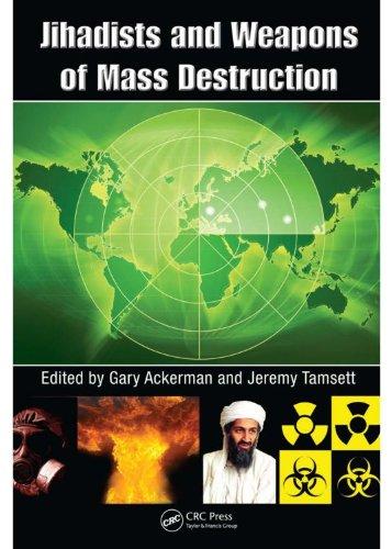 Jihadists and Weapons of Mass Destruction (English Edition)