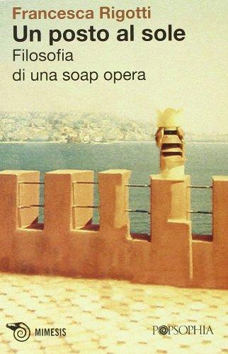 un-posto-al-sole-filosofia-di-una-soap-opera
