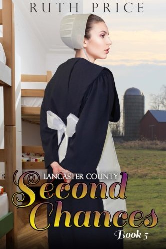 Lancaster County Second Chances Book 5 Volume 5
