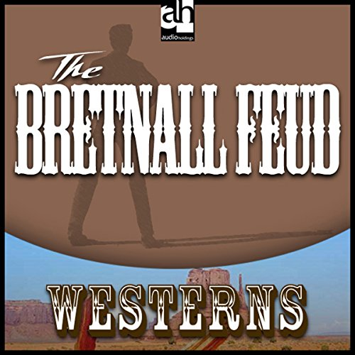 The Bretnall Feud  Audiolibri