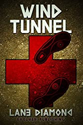 Wind Tunnel - A Short Story (English Edition)