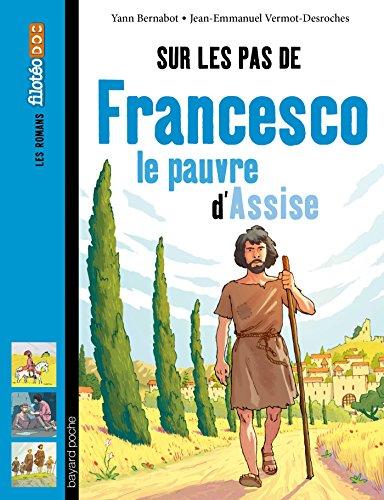 Sur les pas de Francesco le pauvre d'Assise