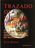 Trazado de nuevas orbitas: Cooperación y competencia en el desarrollo global de Satélites
