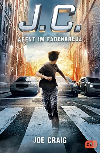 J.C. - Agent im Fadenkreuz (Die Agent J.C.-Reihe, Band 1) -