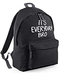It's Everyday Bro Backpack
