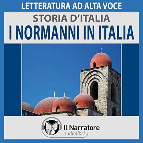 I Normanni in Italia (Storia d'Italia 19)  Audiolibri