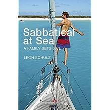 Sabbatical at Sea: A Family sets Sail