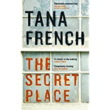 The Secret Place: Dublin Murder Squad: 5 by Tana French (2015-04-09)