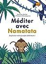 Méditer avec Namatata par Bourgognon