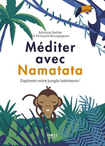 Méditer avec Namatata par  François BOURGOGNON, Antoine GERLIER