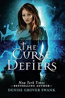 The Curse Defiers (Curse Keepers Series, Book 3) par [Swank, Denise Grover]