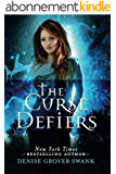 The Curse Defiers (Curse Keepers Series, Book 3)