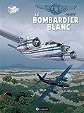Gilles Durance T1 - Le bombardier blanc