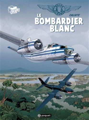 Gilles Durance T1: Le bombardier blanc