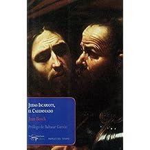 Judas Iscariote, el Calumniado (Papeles del tiempo)