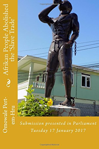 afrikan-people-abolished-the-slave-trade-volume-1-parliamentary-edition