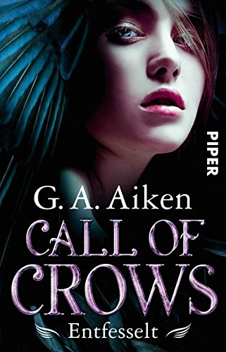 Buchcover Call of Crows - Entfesselt: Roman