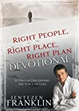 Right People, Right Place, Right Plan Devotional: 30 Days of Discerning the Voice of God