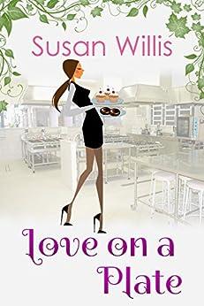 Love on a Plate (English Edition) par [Willis, Susan]