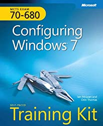 MCTS Self-Paced Training Kit (Exam 70-680): Configuring Windows® 7 (Corrected Reprint Edition)