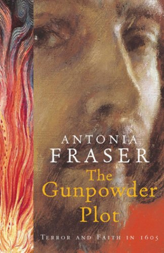The Gunpowder Plot: Terror And Faith In 1605 (English Edition) por Antonia Fraser
