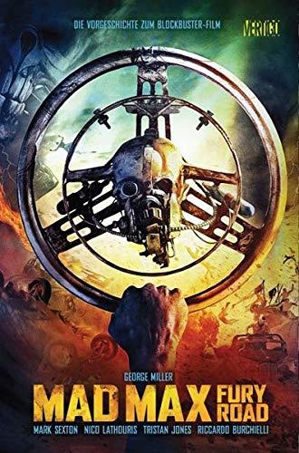 Mad Max: Bd. 1: Fury Road