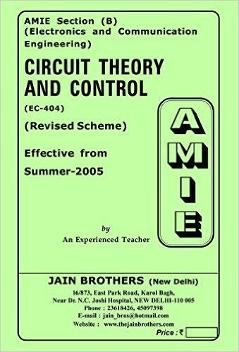AMIE Section (B) Circuit Theory and Control (EC-404) Electronics and Communication Engineering (Summer,2016)