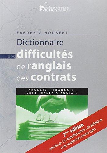 Dictionnaire des difficultés de l'anglais des contrats: anglais-français avec index français-anglais