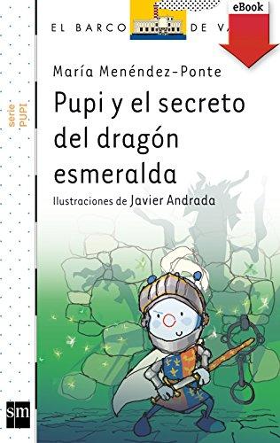 Pupi y el secreto del dragón esmeralda (Kindle) (Pupi serie blanca nº 19) por María Menéndez-Ponte
